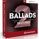 TOONTRACK: EZkeys MIDI Ballads 2