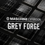 Native Instruments GREY FORGE neue Expansion für MASCHINE 2