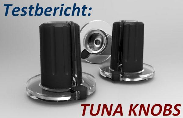 Testbericht Tuna Knobs